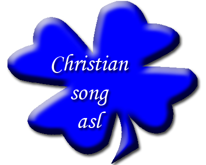 Christian Song ASL